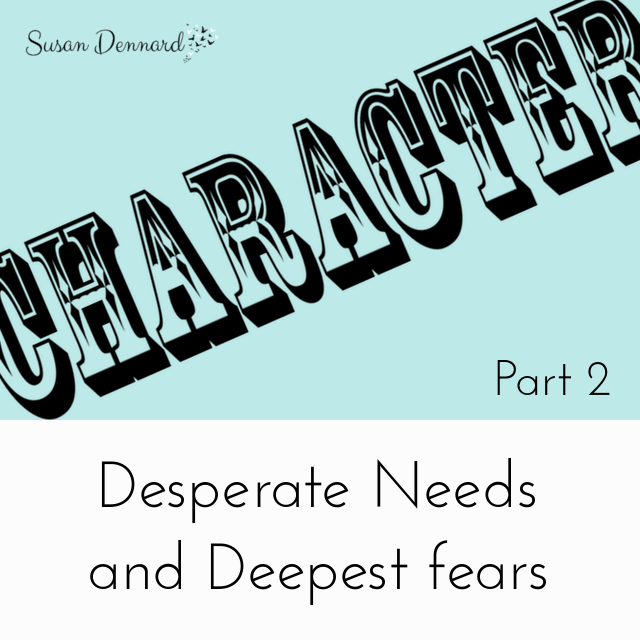 How to Craft Characters: Desperate Needs